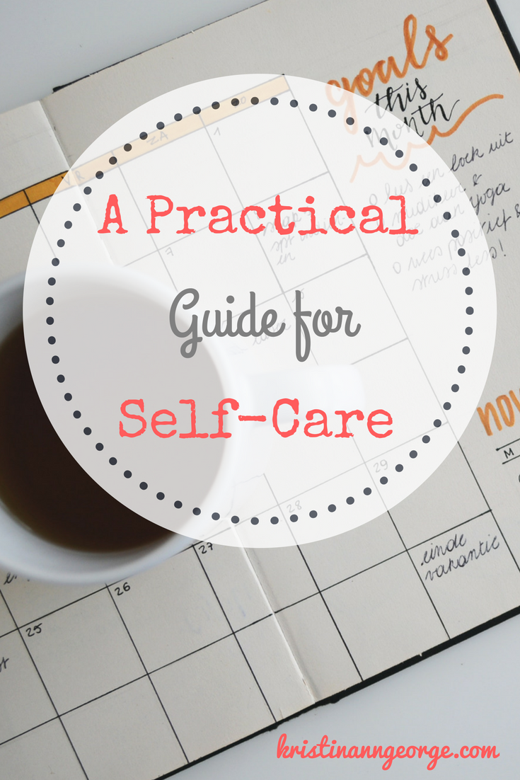 A Practical Guide for Self-Care